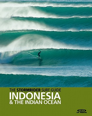 The Stormrider Surf Guide By Sutherland, Bruce (COM)
